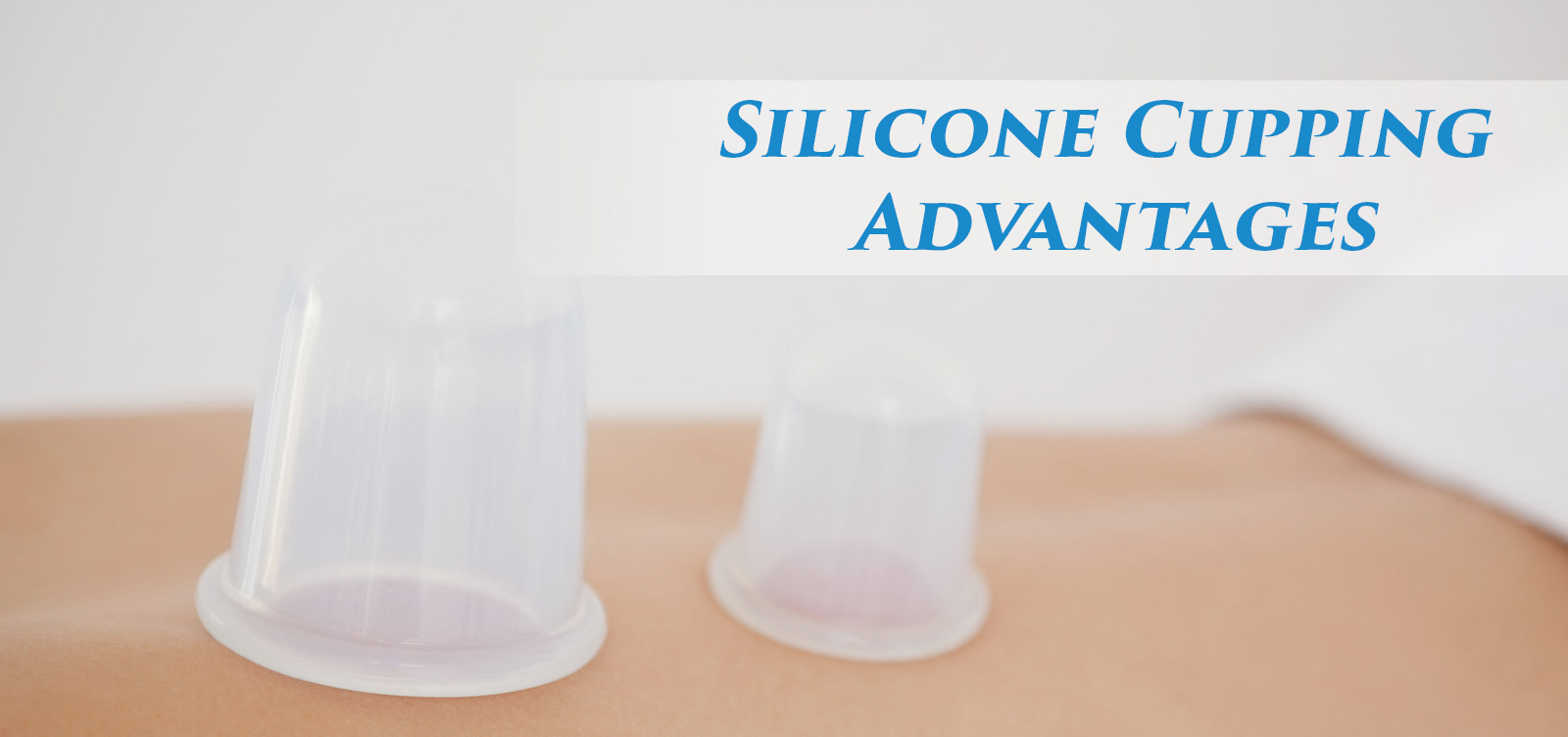 lierre-ca-silicone-cupping-advantage-massage-cupping-theraphy-blog